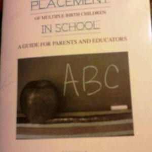 Placement of Multiple Birth Children in School (Booklet)